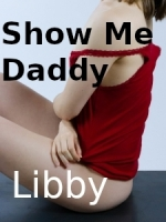 I am Libby. Show me how Daddy
